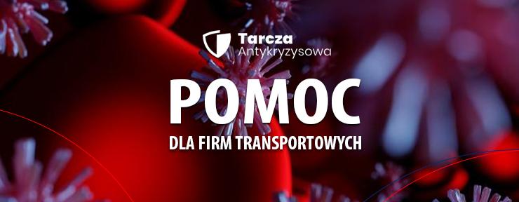 Tarcza antykryzysowa dla przedsiębiorców – Pomoc dla firm transportowych